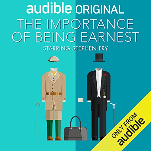 The Importance of Being Earnest Podcast By Oscar Wilde cover art