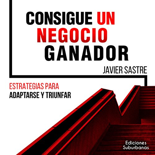 Consigue un Negocio Ganador [Get a Winning Business] cover art