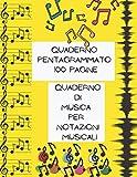 quaderno pentagrammato 13 pentagrammi per pagina taglia larga copertina gialla: quaderno di musica per notazioni musical (100 fogli di carta pentagrammata)