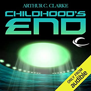 Childhood's End                    Written by:                                                                                                                                 Sir Arthur C. Clarke                               Narrated by:                                                                                                                                 Eric Michael Summerer,                                                                                        Robert J. Sawyer - introduction                      Length: 7 hrs and 43 mins     102 ratings     Overall 4.4