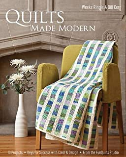 Quilts Made Modern by Weeks Ringle (Large Print, 15 Nov 2010) Paperback