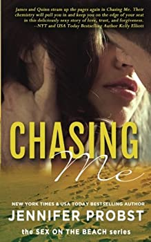 Chasing Me - Book #2 of the Quinn and James