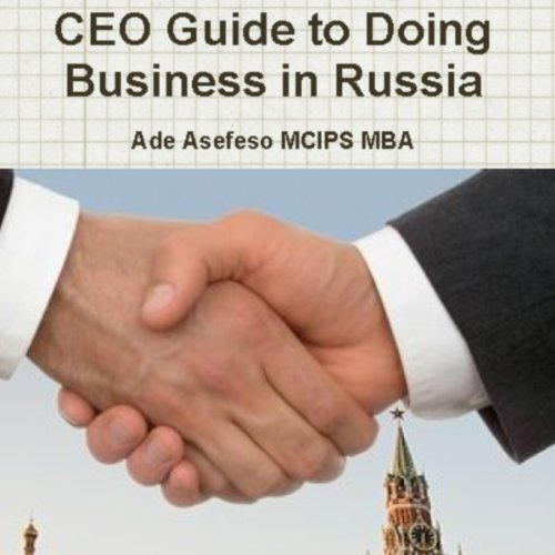 CEO Guide to Doing Business in Russia audiobook cover art