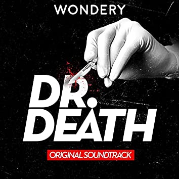 Death Don't Have No Mercy (Theme from Dr. Death the Podcast)