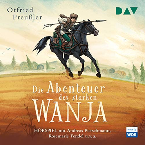 Die Abenteuer des starken Wanja                   By:                                                                                                                                 Otfried Preußler                               Narrated by:                                                                                                                                 Rosemarie Fendel,                                                                                        Andreas Pietschmann                      Length: 3 hrs and 10 mins     Not rated yet     Overall 0.0
