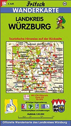 Fritsch Karten, Nr.83, Landkreis Würzburg: Bayerns Weinwinkel in fränkischer Kulturlandschaft. Touristische Hinweise auf der Kartenrückseite (Fritsch Wanderkarten 1:50000)