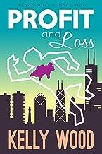 Profit and Loss (Regan Harris Romantic Mystery Series Book 1)