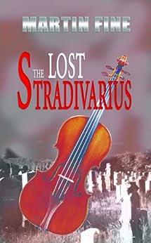 The Lost Stradivarius by [Martin Fine]