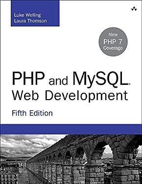 PHP and MySQL Web Development: PHP MySQL Web Develo _5 (Developer's Library)