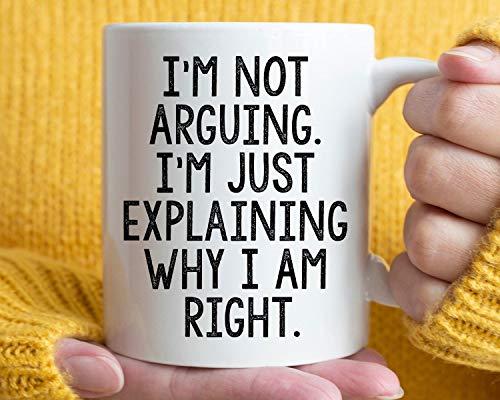 """Lplpol Teetasse – lustiges Geschenk mit der Aufschrift """"I'm Not Arguing I'm Just Explaring Why I Am Right"""", lustige Tasse, perfekt zum Verschenken oder Sammeln, keramik, Farbe 01, 15 oz"""