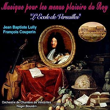 """Musique pour Les Menus Plaisirs du Roy (feat. Roger Bourdin) [""""L'Ecole de Versailles""""]"""