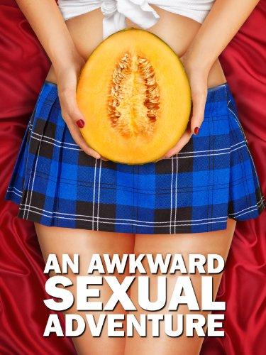 An Awkward Sexual Adventure