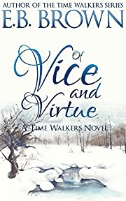 Of Vice and Virtue (Time Walkers Book 3)
