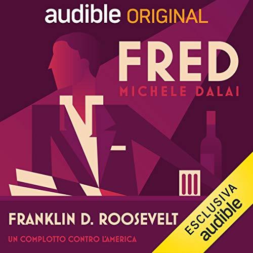 Franklin D. Roosevelt - Un complotto contro l'America copertina