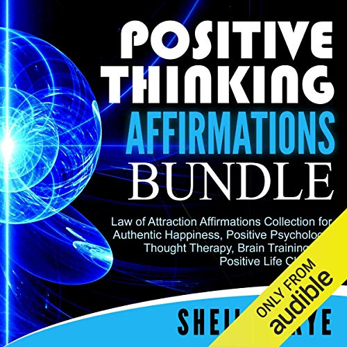 Positive Thinking Affirmations Bundle audiobook cover art