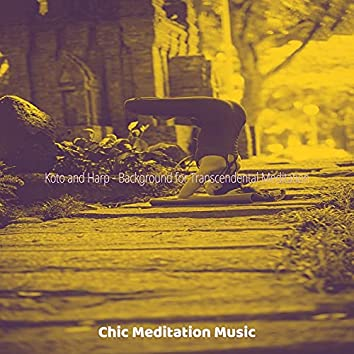 Koto and Harp - Background for Transcendental Meditation