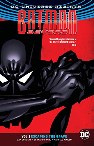 Batman Beyond TP Vol 1 The Return (Rebirth) (Batman Rebirth)