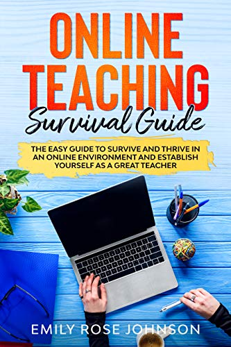 Online Teaching Survival Guide by Emily Rose Johnson ebook deal
