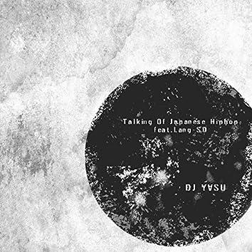 Talking Of Japanese Hiphop (Remastered)