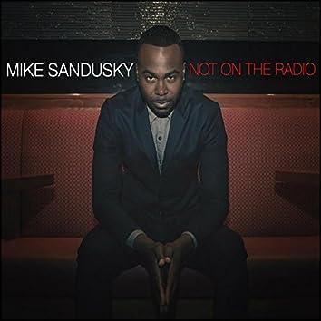 Not On The Radio