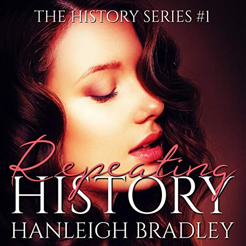 Repeating History Audiobook By Hanleigh Bradley cover art