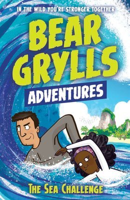 Bear Grylls Adventures - The Sea Challenge | Usborne Books