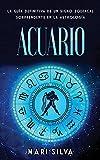 Acuario: La guía definitiva de un signo zodiacal sorprendente en la astrología
