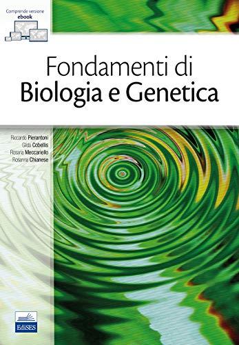 Fondamenti di biologia e genetica. Con e-book