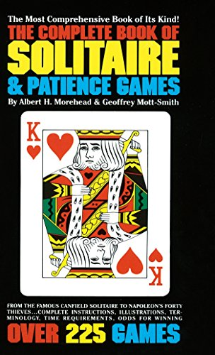 Complete Book of Solitaire and Patience Games [Lingua Inglese]