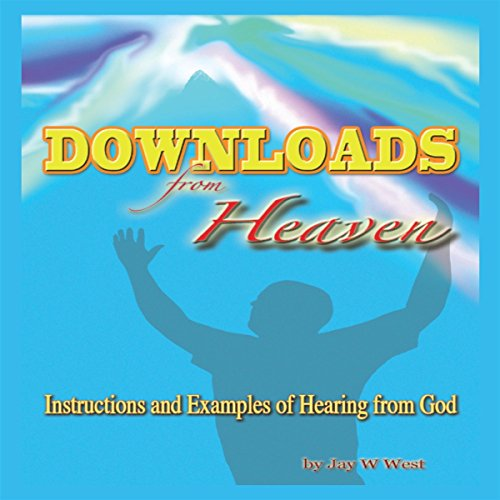 Downloads From Heaven audiobook cover art