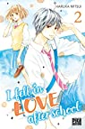 I fell in love after school, tome 2 par Mitsui