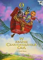 W krainie Czarnoksieznika Oza
