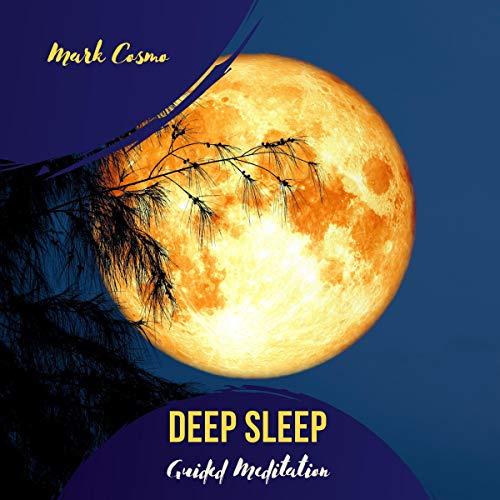 Deep Sleep - Guided Meditation Titelbild