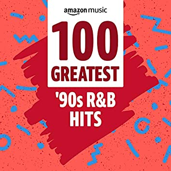 100 Greatest 90s R&B