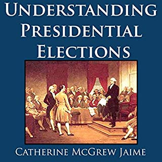 Understanding Presidential Elections audiobook cover art