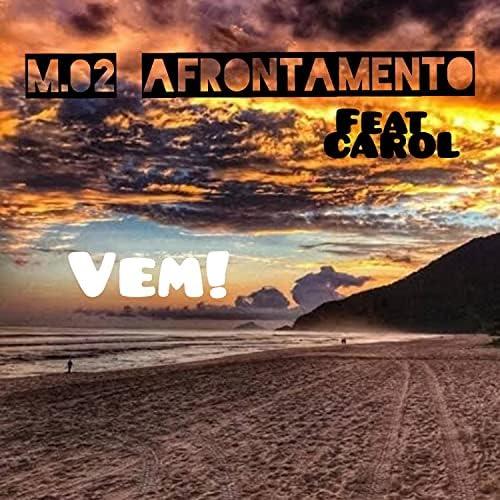 M.02 Afrontamento feat. Carol