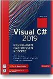 Visual C# 2019 – Grundlagen, Profiwissen und...