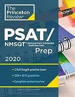 Princeton Review PSAT/NMSQT Prep, 2020: Practice Tests + Review & Techniques + Online Tools (2020) (College Test Preparation)