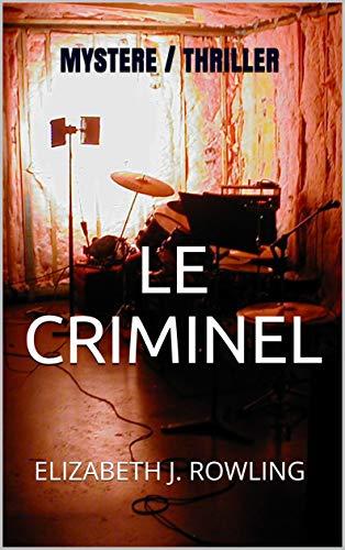 Couverture du livre LE CRIMINEL