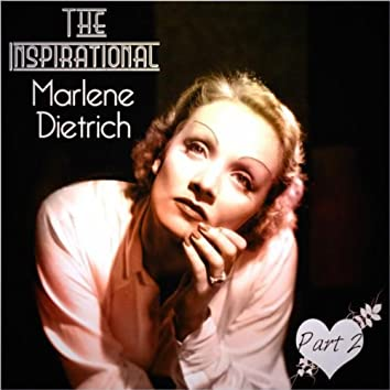 The Inspirational Marlene Dietrich - Part 2