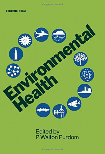 Download Environmental Health, Second Edition 0125678606