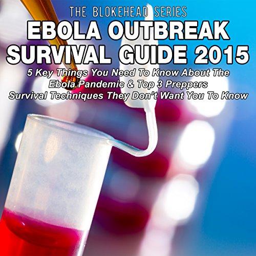 Ebola Outbreak Survival Guide 2015 audiobook cover art