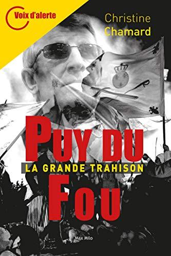 Puy du Fou - La grande trahison