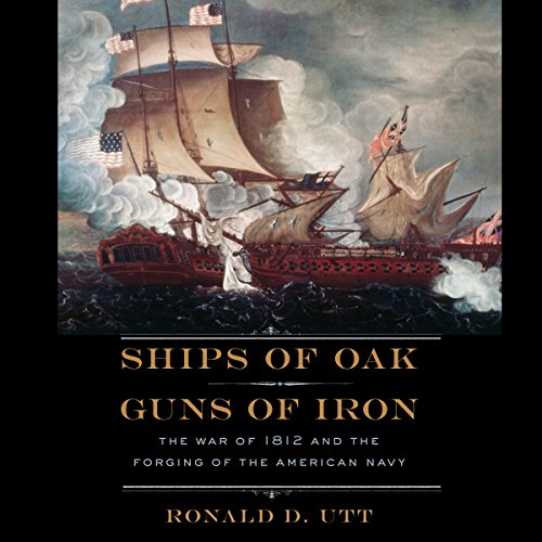 Ships of Oak, Guns of Iron audiobook cover art