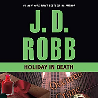 Holiday in Death     In Death, Book 7              By:                                                                                                                                 J. D. Robb                               Narrated by:                                                                                                                                 Susan Ericksen                      Length: 10 hrs and 21 mins     2,916 ratings     Overall 4.7
