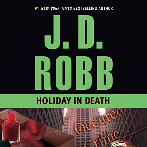 Holiday in Death     In Death, Book 7              Written by:                                                                                                                                 J. D. Robb                               Narrated by:                                                                                                                                 Susan Ericksen                      Length: 10 hrs and 21 mins     6 ratings     Overall 4.7