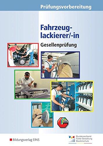 Fahrzeuglackierer/-innen. Gesellenprüfung / Abschlussprüfung