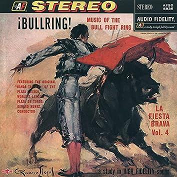 ¡Bullring! - La Fiesta Brava, Vol. 4 (2021 Remastered Version)