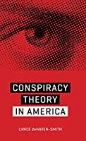 Conspiracy Theory in America (Discovering America) by Lance deHaven-Smith(2014-02-15)