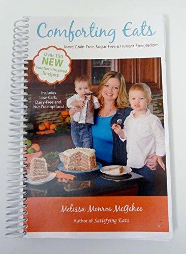 Comforting Eats: More Grain-Free, Sugar-Free & Hunger Free Recipes 7